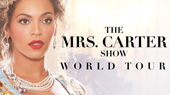 The Mrs. Carter Show Starring BEYONCE